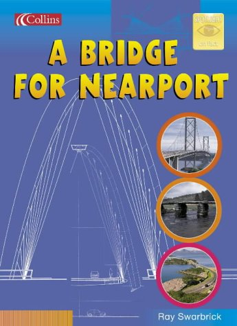 9780007138333: A Bridge for Nearport: Core Text 6 Y3 (Spotlight on Fact)