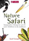 9780007138395: Nature Safari: Imaginative Things For You & Your Children to Do Outdoors (Collins)
