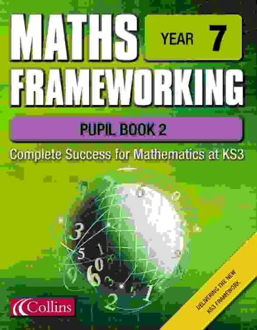 9780007138562: Maths Frameworking - Year 7 Pupil Book 2