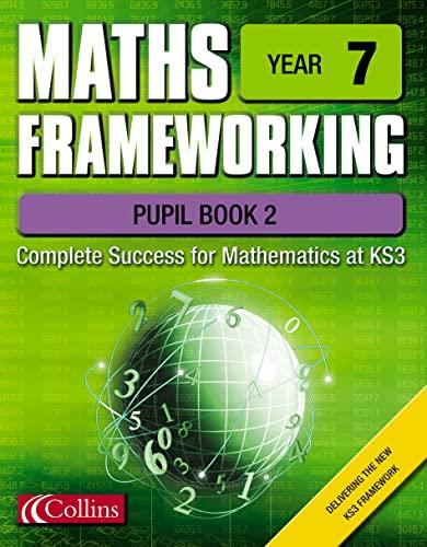 9780007138562: Maths Frameworking - Year 7 Pupil Book 2