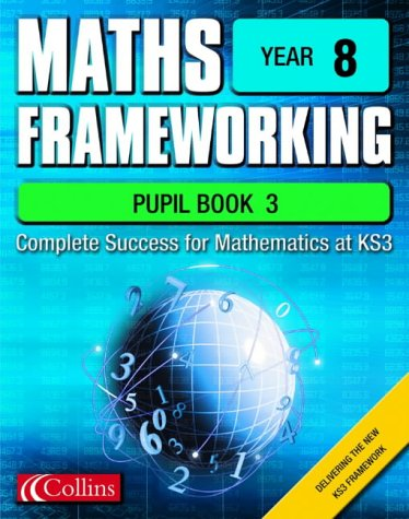 9780007138777: Maths Frameworking - Year 8 Pupil Book 3