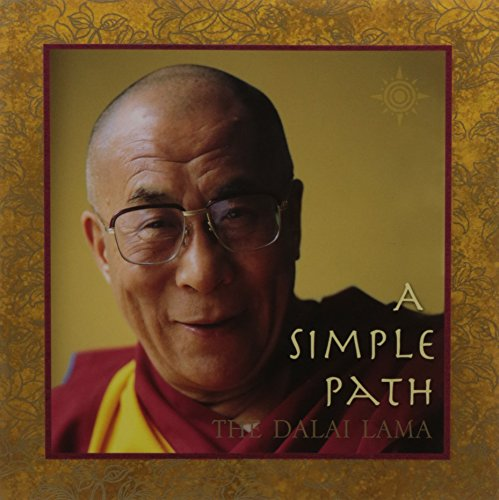 9780007138876: A Simple Path: Basic Buddhist Teachings by His Holiness the Dalai Lama