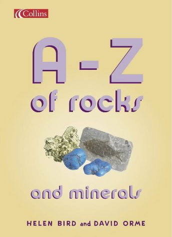 9780007138913: The A-Z of Rocks and Minerals: Core Text 7 Y3 (Spotlight on Fact)