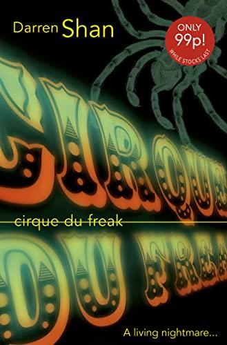 9780007139002: Cirque Du Freak (Saga of Darren Shan)
