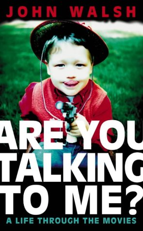 9780007139309: Are You Talking to Me?: A Life Through the Movies