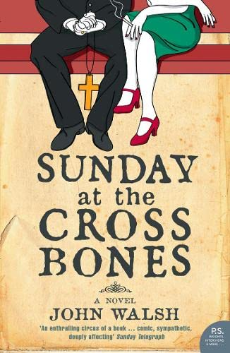 9780007139330: Sunday at the Cross Bones