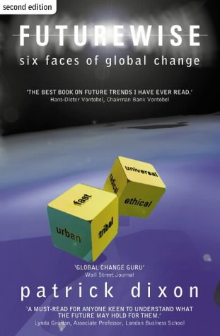 9780007139347: Futurewise: The Six Faces of Global Change