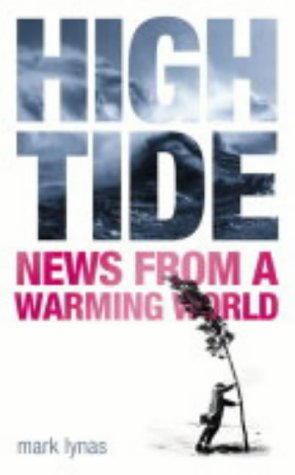 9780007139392: High Tide: News from a Warming World