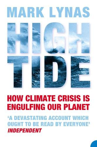 9780007139408: High Tide: How Climate Crisis is Engulfing Our Planet