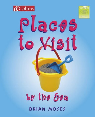 9780007139491: Places to Visit by the Sea: Core Text 5 Y2 (Spotlight on Fact)