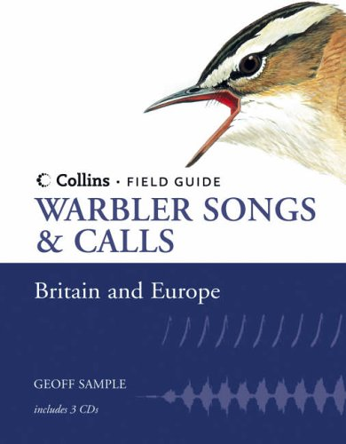 9780007139743: Collins Field Guide - Warbler Songs and Calls of Britain and Europe