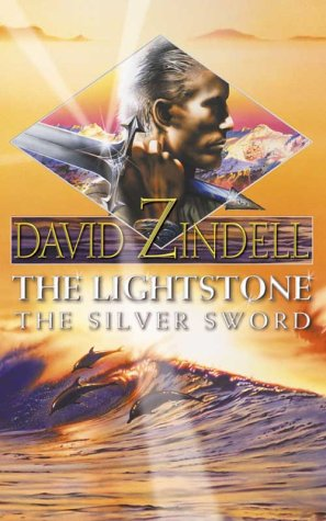 9780007139965: The Lightstone: The Silver Sword: Book One, Part Two of the Ea Cycle: Silver Sword Pt. 2