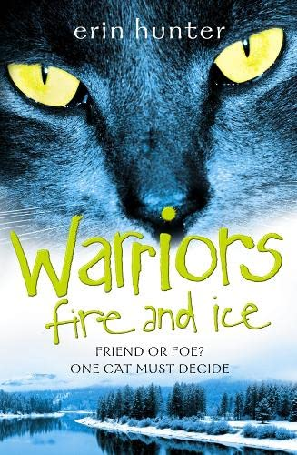 9780007140039: Fire and Ice (Warrior Cats)