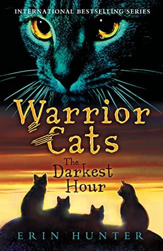 9780007140077: The Darkest Hour (Warrior Cats, Book 6)