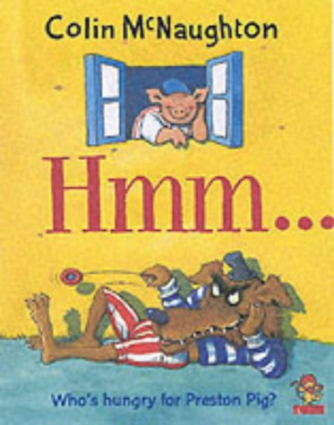 9780007140121: Preston Pig - Hmm... (A Preston Pig story)