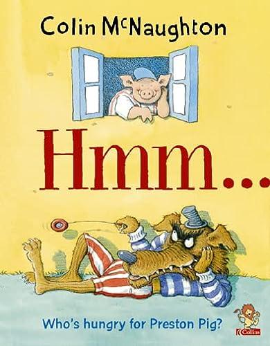 9780007140121: Hmm... (A Preston Pig story)