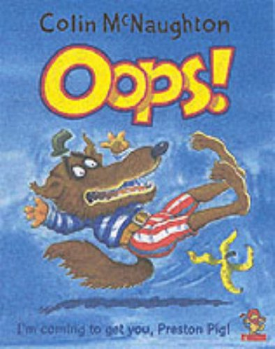 9780007140152: Oops! (A Preston Pig story)