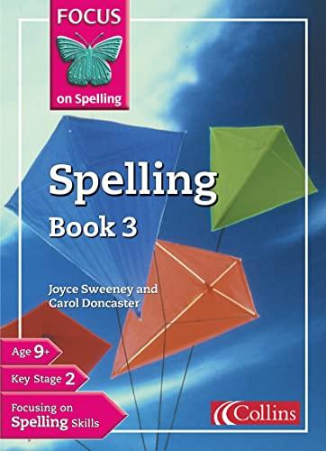 9780007140213: Spelling: Bk.3 (Focus on Spelling)