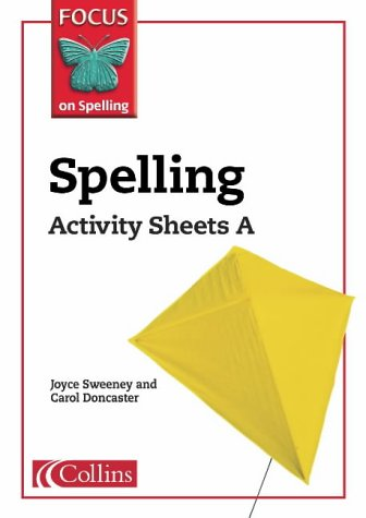 9780007140282: Spelling: Activity Sheets A, Year 2-3 (Focus on Spelling)