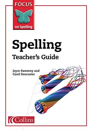 9780007140305: Spelling Teacher's Guide (Focus on Spelling)
