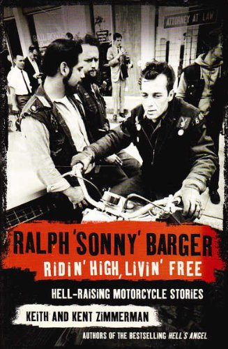 9780007140381: Ridin' High, Livin' Free: Hell-raising Motorcycle Stories
