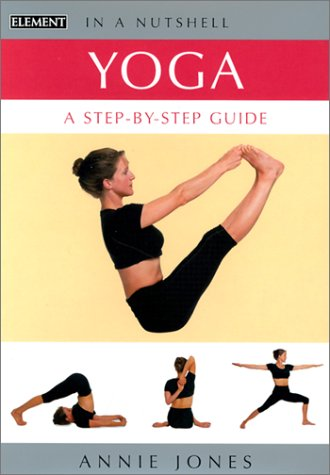 9780007140404: Yoga: A Step-by-step Guide (In a Nutshell)