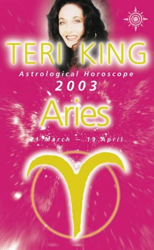 9780007140541: Teri King's Astrological Horoscope for 2003: Aries (Teri King's astrological horoscopes for 2003)