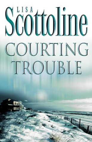 9780007140664: Courting Trouble