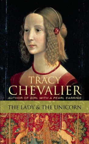 Lady and the Unicorn (Signed): Chevalier, Tracy