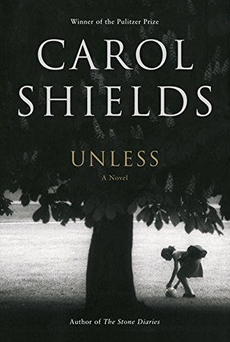 Unless: A Novel (0007141076) by Carol Shields