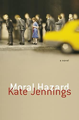 9780007141081: Moral Hazard: A Novel