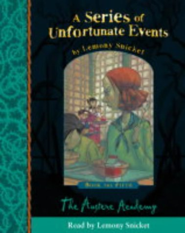 9780007141135: A Series of Unfortunate Events (5) - Book the Fifth - The Austere Academy