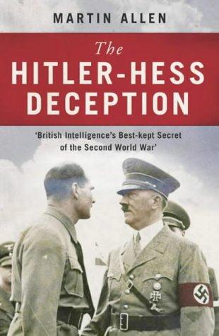 9780007141180: The Hitler-Hess Deception