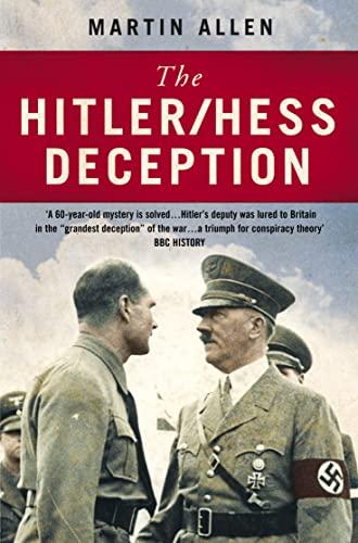 9780007141197: The Hitler-Hess Deception