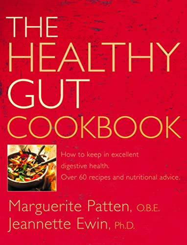 9780007141289: The Healthy Gut Cookbook (How to Keep in Excellent Digestive Health with 60 Recipes an)