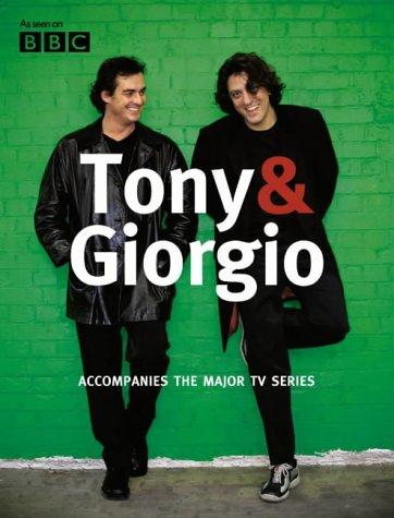 9780007141449: Tony & Giorgio