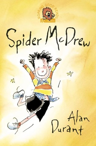 9780007141609: Spider McDrew (Roaring Good Reads)