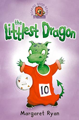 9780007141630: The Littlest Dragon (Roaring Good Reads)
