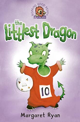 9780007141630: The Littlest Dragon (Roaring Good Reads)