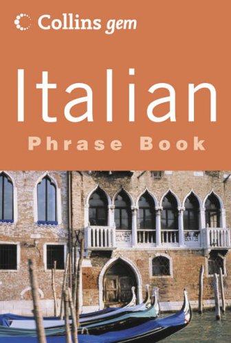 9780007141708: Italian Phrase Book (Collins GEM) (English and Italian Edition)