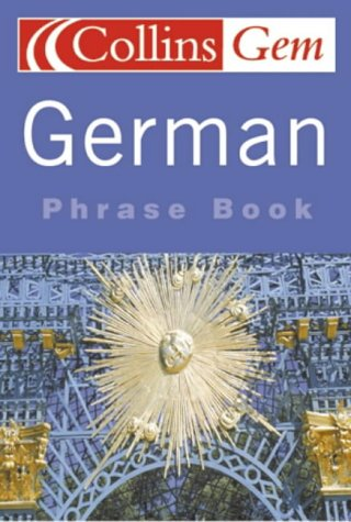 9780007141722: German Phrase Book (Collins Gem) (German and English Edition)