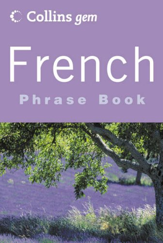 9780007141746: French Phrase Book (Collins Gem) (English and French Edition)