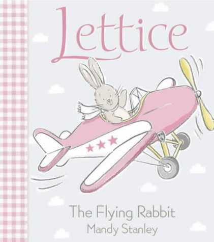 9780007141968: The Flying Rabbit (Lettice)