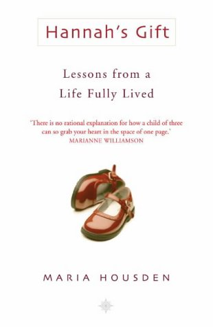 9780007142040: Hannah's Gift: Lessons from a Life Fully Lived