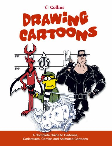 9780007142170: Drawing Cartoons: A complete guide to cartoons, caricatures, comics and animated cartoons