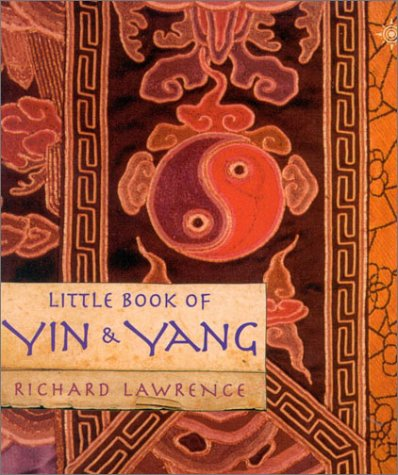 Little Book of Yin and Yang: Lawrence, Richard