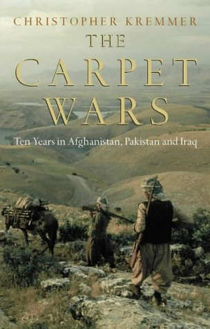 9780007142392: The Carpet Wars - A Journey Across the Islamic Heartlands