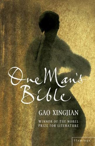 One Man?s Bible: Gao Xingjian