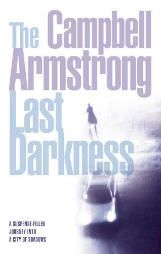 The Last Darkness: Campbell Armstrong