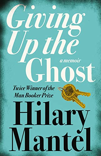 9780007142729: Giving up the Ghost: A Memoir